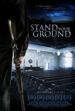 Stand Your Ground (2013) afişi