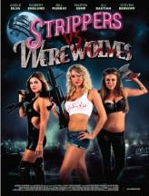 Strippers Vs Werewolves (2012) afişi