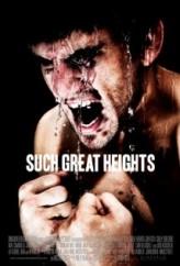 Such Great Heights (2012) afişi