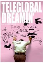 Teleglobal Dreamin' (2009) afişi