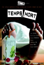 Temps Morts (2005) afişi