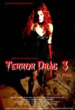Terror Drag 3 (2007) afişi
