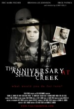 The Anniversary At Shallow Creek (2010) afişi