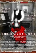 The Bailey Case (2011) afişi
