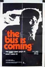 The Bus ıs Coming (1971) afişi