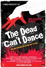 The Dead Can't Dance (2010) afişi