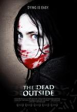 The Dead Outside (2008) afişi