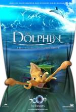 El Delfín: La Historia De Un Soñador (2009) afişi