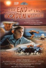 The End Of The Golden Weather (1991) afişi