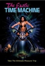The Exotic Time Machine (1998) afişi
