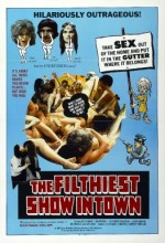 The Filthiest Show In Town (1973) afişi