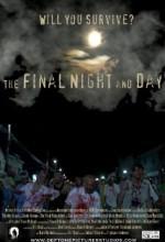 The Final Night And Day (2011) afişi