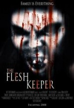 The Flesh Keeper (2007) afişi