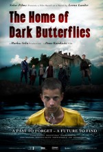The Home Of The Dark Butterflies (2008) afişi