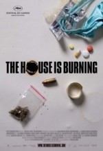 The House is Burning (2006) afişi