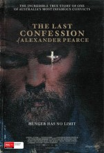 The Last Confession Of Alexander Pearce (2008) afişi