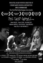 The Last Gamble (2010) afişi