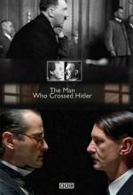 The Man Who Crossed Hitler (2011) afişi
