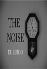 The Noise (el Ruido) (2004) afişi