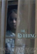 The Retelling (2009) afişi