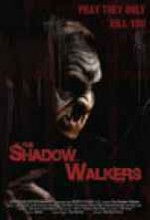 The Shadow Walkers (2005) afişi