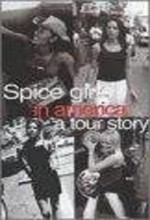 The Spice Girls In America: A Tour Story (1999) afişi