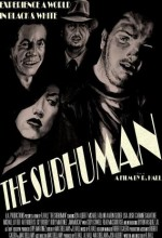 The Subhuman (2010) afişi
