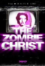The Zombie Christ (2012) afişi