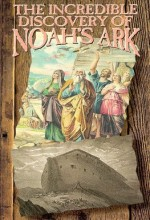 The ıncredible Discovery Of Noah's Ark (1993) afişi