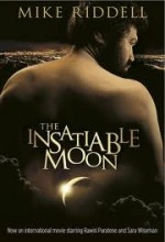 The ınsatiable Moon (2010) afişi