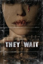 They Wait (2007) afişi