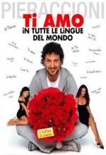 Ti Amo In Tutte Le Lingue Del Mondo (2005) afişi