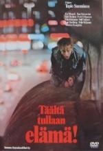 Täältä Tullaan, Elämä! (1980) afişi