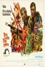 Too Late The Hero (1970) afişi