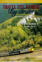 Travel The World By Train: North America 1 (1999) afişi