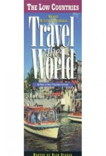 Travel The World: Low Countries - Holland, Belgium & Luxembourg (1997) afişi