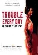 Trouble Every Day (2001) afişi