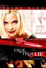 True True Lie (2006) afişi