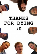 Thanks For Dying (2009) afişi