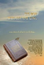 The Boy Who Became King (2010) afişi