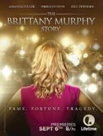 The Brittany Murphy Story (2014) afişi