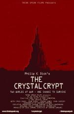 The Crystal Crypt (2013) afişi