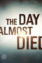 The Day I Almost Died (2015) afişi