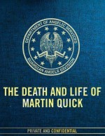 The Death and Life of Martin Quick (2017) afişi