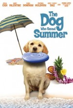 The Dog Who Saved Summer (2015) afişi