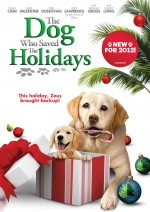 The Dog Who Saved the Holidays (2012) afişi