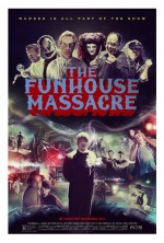 The Funhouse Massacre (2015) afişi