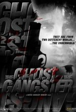 The Ghost and the Gangster (2017) afişi