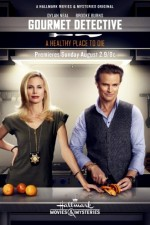 The Gourmet Detective: A Healthy Place to Die (2015) afişi