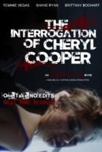 The Interrogation of Cheryl Cooper (2014) afişi